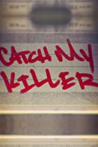Image of Catch My Killer