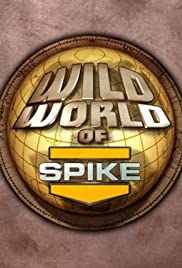 Wild World of Spike Poster