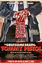 Image of The Gruesome Death of Tommy Pistol