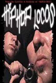 Hip Hop Locos Poster