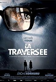 La traversée(2012) Poster - Movie Forum, Cast, Reviews