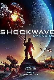 Shockwave Darkside(2014) Poster - Movie Forum, Cast, Reviews