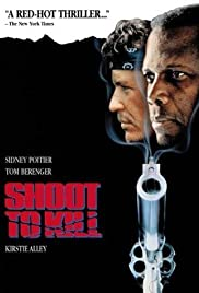 Shoot to Kill (1988) Poster - Movie Forum, Cast, Reviews