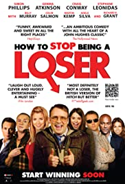 How to Stop Being a Loser (2011) Poster - Movie Forum, Cast, Reviews