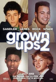 Grown Ups 2 (2013) Poster - Movie Forum, Cast, Reviews