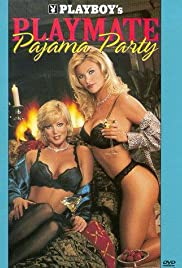 Playboy: Playmate Pajama Party (1999) Poster - Movie Forum, Cast, Reviews