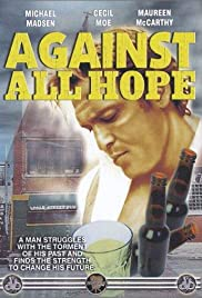 Against All Hope (1982) Poster - Movie Forum, Cast, Reviews