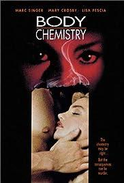 Body Chemistry(1990) Poster - Movie Forum, Cast, Reviews