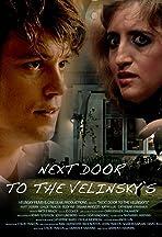 Next Door to the Velinsky's