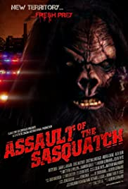 Assault of the Sasquatch (2009) Poster - Movie Forum, Cast, Reviews