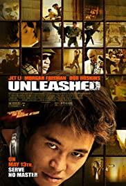 Unleashed (2005) Poster - Movie Forum, Cast, Reviews