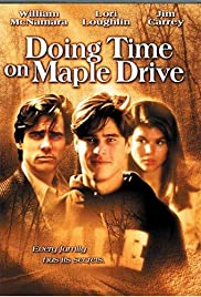 Doing Time on Maple Drive (1992) Poster - Movie Forum, Cast, Reviews