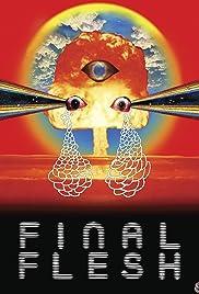 Final Flesh(2009) Poster - Movie Forum, Cast, Reviews
