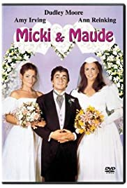 Micki + Maude(1984) Poster - Movie Forum, Cast, Reviews