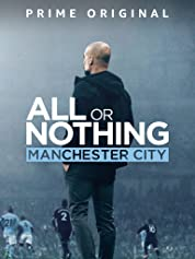 All or Nothing: Manchester City - Season 1 poster