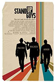 Stand Up Guys (2012) Poster - Movie Forum, Cast, Reviews