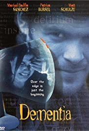 Dementia (1999) Poster - Movie Forum, Cast, Reviews