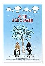Me, You, a Bag & Bamboo
