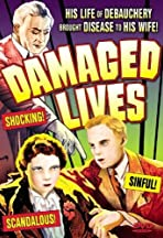 Damaged Lives