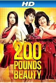 Watch Movie 200 Pounds Beauty (2006)