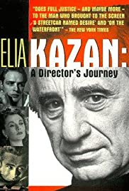 Elia Kazan: A Director's Journey Poster