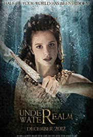 The Underwater Realm (2012) Poster - Movie Forum, Cast, Reviews