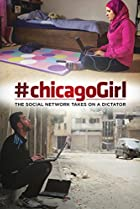 Image of #chicagoGirl: The Social Network Takes on a Dictator