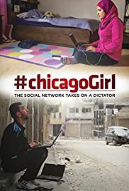 #chicagoGirl: The Social Network Takes on a Dictator (2013) Poster - Movie Forum, Cast, Reviews