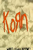 Image of Korn: Who Then Now?