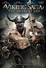 A Viking Saga: The Darkest Day (2013) Poster - Movie Forum, Cast, Reviews