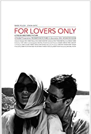 For Lovers Only (2011) Poster - Movie Forum, Cast, Reviews