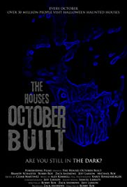 The Houses October Built(2011) Poster - Movie Forum, Cast, Reviews