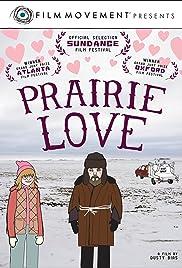 Prairie Love(2011) Poster - Movie Forum, Cast, Reviews