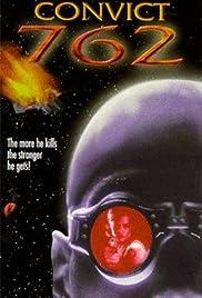 Convict 762(1997) Poster - Movie Forum, Cast, Reviews