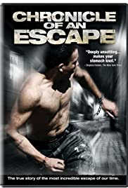Chronicle of an Escape (2006) Poster - Movie Forum, Cast, Reviews