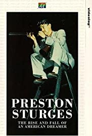 Preston Sturges: The Rise and Fall of an American Dreamer Poster