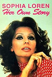 Sophia Loren: Her Own Story (1980) Poster - Movie Forum, Cast, Reviews
