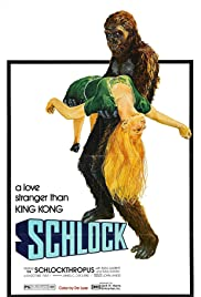 Schlock (1973) Poster - Movie Forum, Cast, Reviews