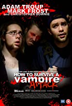 How to Survive a Vampire Attack
