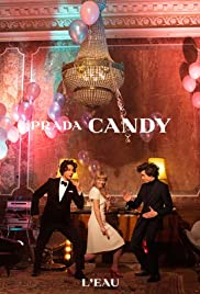 Prada: Candy (2013) Poster - Movie Forum, Cast, Reviews