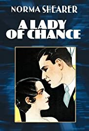 A Lady of Chance (1928) Poster - Movie Forum, Cast, Reviews