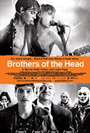 Brothers of the Head (2005) Poster - Movie Forum, Cast, Reviews