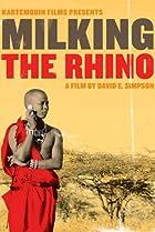 Image of Milking the Rhino