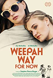 Weepah Way for Now(2015) Poster - Movie Forum, Cast, Reviews