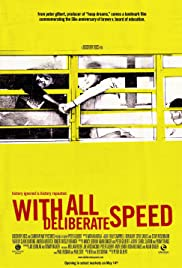 With All Deliberate Speed Poster