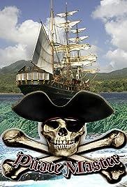 Pirate Master Poster - TV Show Forum, Cast, Reviews