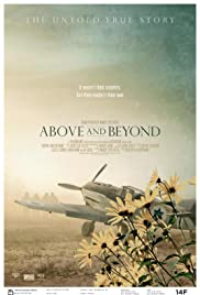 Above and Beyond (2014) Poster - Movie Forum, Cast, Reviews