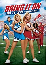 Bring It On In It to Win It(2007)