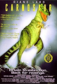 Carnosaur (1993) Poster - Movie Forum, Cast, Reviews