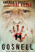 Gosnell: America's Biggest Serial Killer